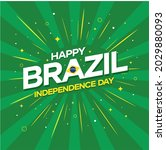 happy brazil independence day... | Shutterstock .eps vector #2029880093