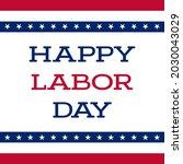 happy labor day banner vector | Shutterstock .eps vector #2030043029