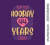 hip hip hooray 44 years today ... | Shutterstock .eps vector #2030186846