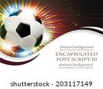 shining soccer ball on abstract ... | Shutterstock .eps vector #203117149