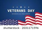 veterans day. honoring all who... | Shutterstock .eps vector #2031171596