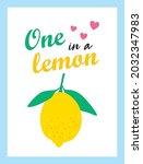 one in a lemon beautiful poster ...   Shutterstock .eps vector #2032347983