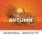 hello autumn stylish background ... | Shutterstock .eps vector #2033121779