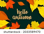 hello autumn lettering on dark...   Shutterstock .eps vector #2033589470