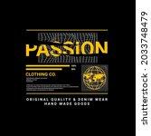 passion t shirt design ... | Shutterstock .eps vector #2033748479