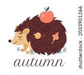 Hedgehog With An Apple. A Cute...