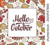 hello october. frame made of... | Shutterstock .eps vector #2033937800