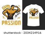 gym is my passion t shirt... | Shutterstock .eps vector #2034214916