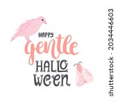 happy gentle halloween   hand...   Shutterstock .eps vector #2034446603
