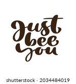 just bee you calligraphy...   Shutterstock .eps vector #2034484019