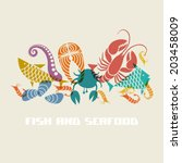 vector color fish and seafood... | Shutterstock .eps vector #203458009