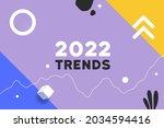 creative 2022 trends trendy...   Shutterstock .eps vector #2034594416