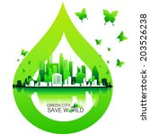 save world and green city... | Shutterstock .eps vector #203526238