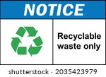 recyclable waste only notice... | Shutterstock .eps vector #2035423979