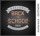 welcome back to school message... | Shutterstock .eps vector #203556040