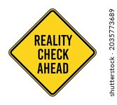 reality check ahead road sign.... | Shutterstock .eps vector #2035773689
