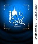 beautiful eid mubarak... | Shutterstock .eps vector #203660800