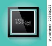 vector modern black frame on... | Shutterstock .eps vector #203666233