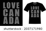 love canada typography vector t ... | Shutterstock .eps vector #2037171980
