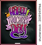 happy teacher's day poster... | Shutterstock .eps vector #2039345966