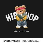 hip hop slogan with bear doll... | Shutterstock .eps vector #2039807363