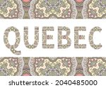 quebec sign lettering with... | Shutterstock .eps vector #2040485000