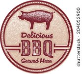 Delicious Barbecue BBQ Served Here Restaurant Sign - stock vector