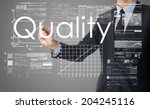 businessman writing quality and ... | Shutterstock . vector #204245116