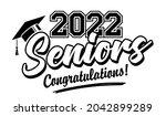 lettering class of 2022 for...   Shutterstock .eps vector #2042899289