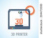 flat 3d printer printering 3d | Shutterstock .eps vector #204472030