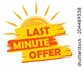 last minute offer summer banner ... | Shutterstock . vector #204489538