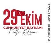 29 ekim cumhuriyet bayrami... | Shutterstock .eps vector #2045674226
