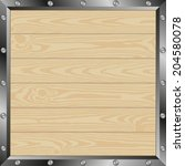 wooden planks with metal frame | Shutterstock .eps vector #204580078