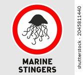 Marine Stingers. Warning Sign...