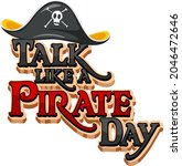 talk like a pirate day logo... | Shutterstock .eps vector #2046472646