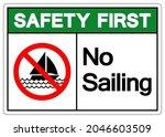 Safety First No Sailing Symbol...