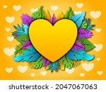 tropical and love background... | Shutterstock .eps vector #2047067063