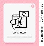 social media thin line icon ... | Shutterstock .eps vector #2047188716