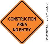 construction area no entry... | Shutterstock .eps vector #2047403270