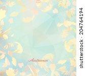 abstract autumn illustration... | Shutterstock .eps vector #204764194
