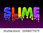slime multicolored text on dark ...