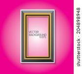 vector modern black frame on... | Shutterstock .eps vector #204898948