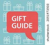 gift guide written in a speech... | Shutterstock .eps vector #2051973503