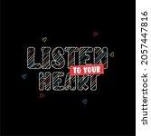 listen to your heart... | Shutterstock .eps vector #2057447816