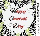 happy sweetest day design vector | Shutterstock .eps vector #2057487209