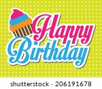happy birthday vector card with ... | Shutterstock .eps vector #206191678