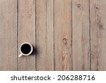cup of coffee on vintage wooden ... | Shutterstock . vector #206288716