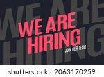 we are hiring. big fonts in...   Shutterstock .eps vector #2063170259