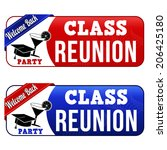 class reunion banners on white... | Shutterstock .eps vector #206425180