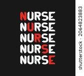 nurse t shirt design...   Shutterstock .eps vector #2064823883